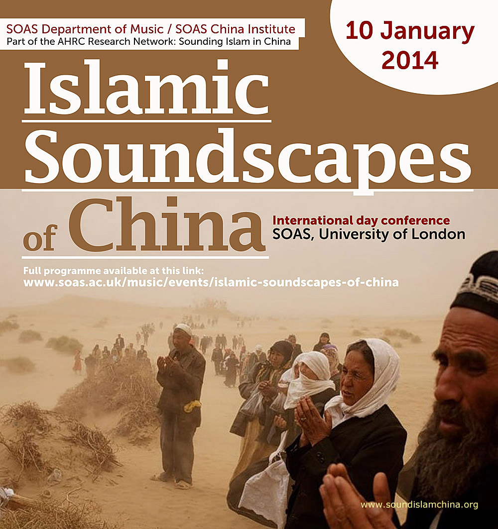 Islamic Soundscape of China conference at SOAS, on January 10, 2014, University of London. www.soundislamchina.org